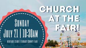 Church at the Fair @ Elkhart County Fairgrounds