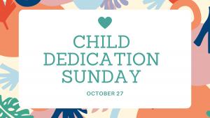 Child Dedication October 2019 @ The Vine