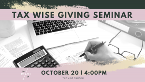 Tax Wise Giving Seminar @ The Vine