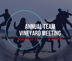 Annual Team Vineyard Meeting @ The Vine