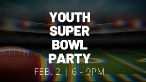 Youth Super Bowl Party @ The Vine