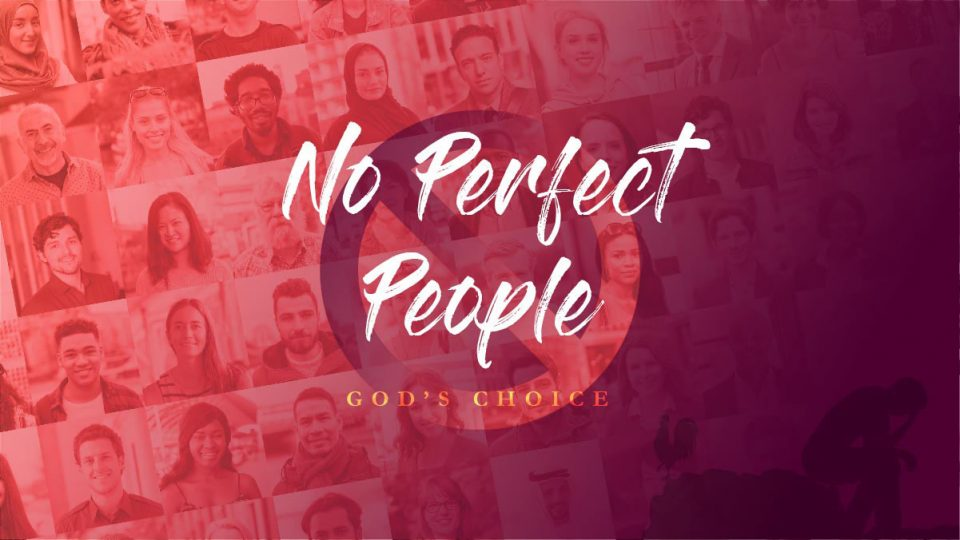 No Perfect People God's Choice Sermon Banner