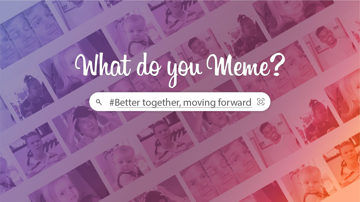 What Do You Meme: Better Together, Moving Foward - Sermon Banner