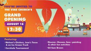 Grand Opening @ The Vine Church