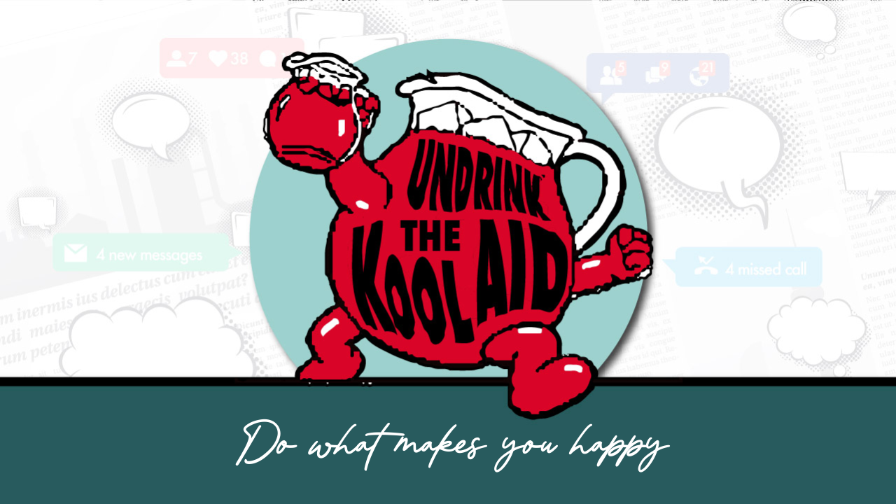 Kool-Aid Character a Glass of Red Kool-Aid holding a glass of Red Kool-Aid Running with the Words Do What Makes You Happy