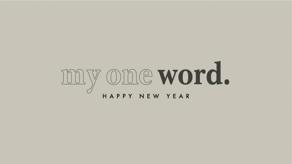 My One Word - Happy New Year