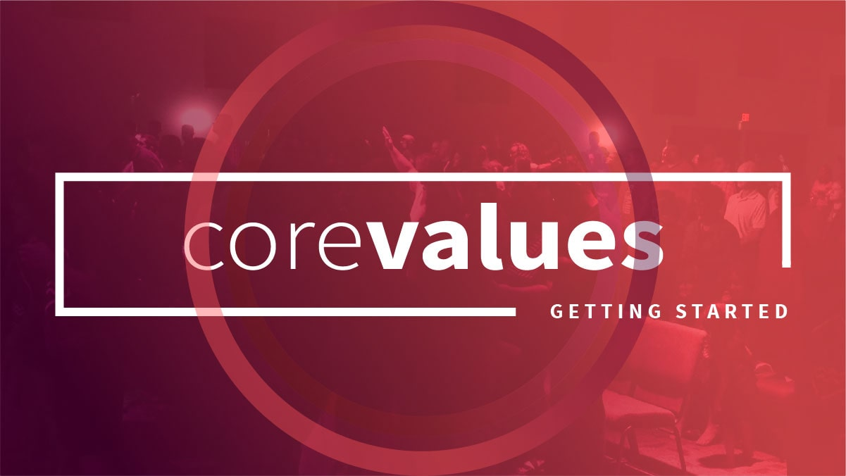 Core Values - Getting Started