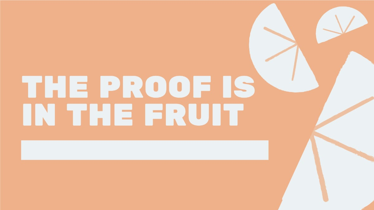 The Proof is in the Fruit Sermon Banner, Image of Orange Slices